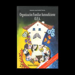 O.F.A. Organización Familiar Autosuficiente